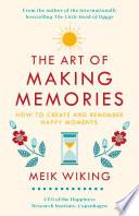 The Art of Making Memories Pdf/ePub eBook