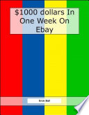 Earn  1 000 On Ebay In One Week   See How Easy It Really Is