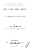 Simple poems from Cowper  with life of the author and notes by F  Storr