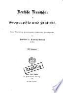 Deutsche Rundschau für Geographie und Statistik