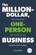 The Million-Dollar, One-Person Business : your own terms, from forbes.com contributing writer...