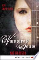 VAMPIRE SOULS   Nachtrausch