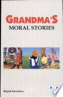 Grandma S Moral Stories