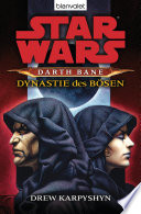 Star Wars  Darth Bane 3  Dynastie des B  sen