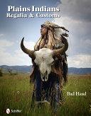 Plains Indians Regalia Customs