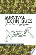 Survival Techniques for the Practicing Engineer