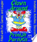 Children s Clown Around Birthday Party Kit and Party Games
