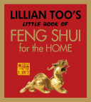 Lillian Too's Little Book of Feng Shui for the Home