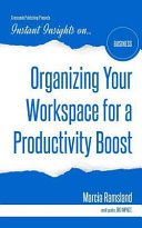 Organizing Your Workspace for a Productivity Boost