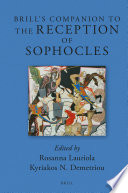 Brill s Companion to the Reception of Sophocles