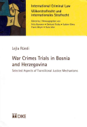 War Crimes Trials In Bosnia And Herzegovina
