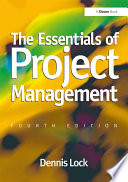 The Essentials Of Project Management : project working, once considered significant only for...