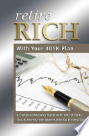 Retire Rich with Your 401(k) Plan Company Institute More Than 2 25 Trillion Is Invested