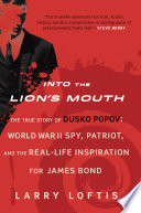 Into the Lion's Mouth Agent For The Abwehr Mi5