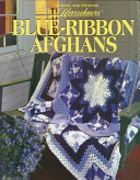 Herrschner's Blue Ribbon Afghans : three crocheting skill levels, including several designs for...