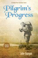 Pilgrim S Progress  Updated  Modern English  Includes Original Illustrations