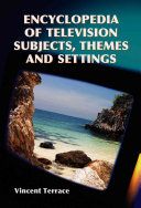 Encyclopedia of Television Subjects  Themes and Settings