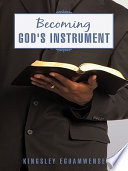 Becoming God s Instrument