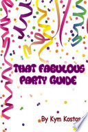 That Fabulous Party Guide
