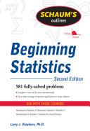 Schaum's Outline of Beginning Statistics, Second Edition