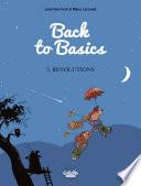 Back to Basics - Volume 5 - Revolutions