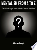 Mentalism From A To Z