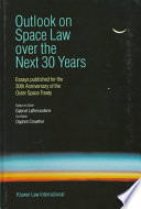 Outlook on Space Law Over the Next 30 Years