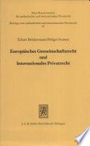 Europäisches Gemeinschaftsrecht und internationales Privatrecht