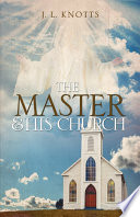 The Master and His Church