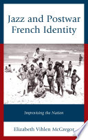 Jazz and Postwar French Identity