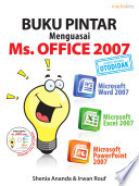 Buku Pintar Menguasai Ms. Office 2007