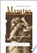 Maratea parliamone ancora  Storie  cronache  curiosit   e personaggi della Maratea del  900 e dintorni
