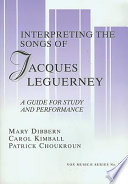 Interpreting the Songs of Jacques Leguerney