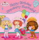 Happy Birthday  Strawberry Shortcake