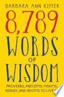 8 789 Words of Wisdom