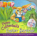 Peter Cottontail s Easter Surprise