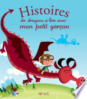 Histoires de dragons    lire avec mon petit gar  on