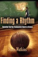 Finding a Rhythm