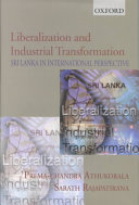 Liberalization and Industrial Transformation