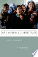 Are Muslims Distinctive? : assess how muslims and non-muslims differ--and do...