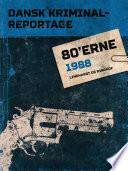 Dansk Kriminalreportage 1988