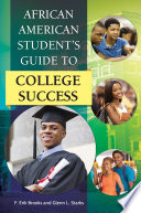 African American Student s Guide to College Success