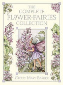The Flower Fairies Complete Collection Containing One Copy Each of the Eight Hardback Titles   spring    Summer    Autumn    Winter    Wayside    Garden    Alphabet    Trees