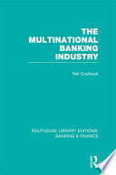 The Multinational Banking Industry  RLE Banking   Finance