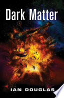Dark Matter  Star Carrier  Book 5