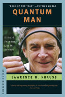 Quantum Man: Richard Feynman's Life In Science (Great Discoveries) : from the death of his...