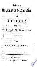 ber den Ursprung     des Krieges gegen die franz  sische Revolution