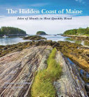 The Hidden Coast of Maine