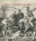 The Uprising Of 1857
