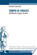 Tempio di virilit    L antifascismo  il genere  la storia